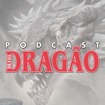 Podcast Dragão Brasil 74: Especial Momento Roma