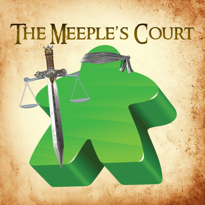 Podcast – The Meeple's Court
