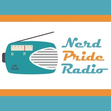 Podcasts – Nerd Pride Radio