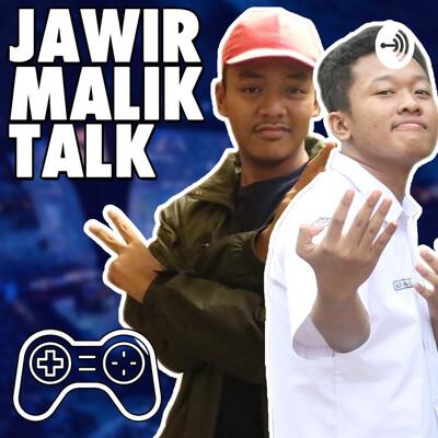 Jawir Malik Talk - Gaming