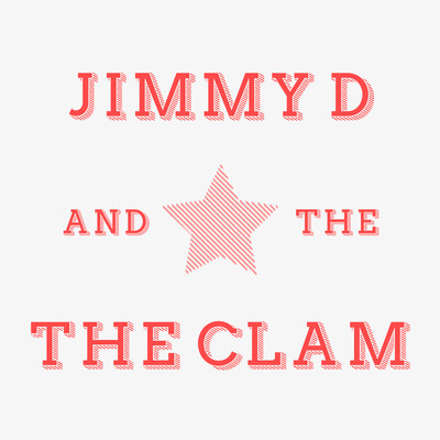 Jimmy D and the Clam