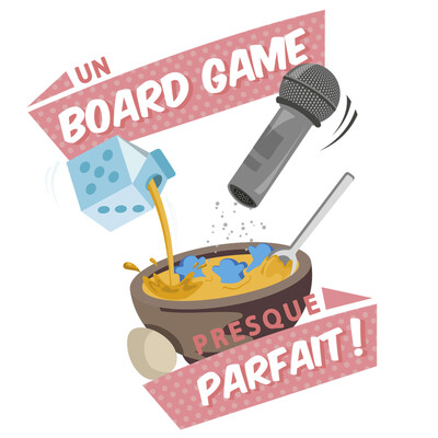 Un Board Game Presque Parfait