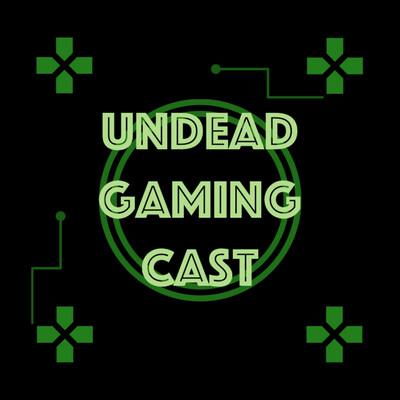 UndeadGamingCast