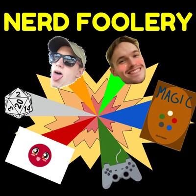 Nerd Foolery