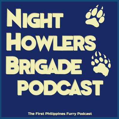 Night Howlers Brigade Podcast