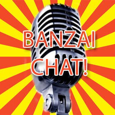 Banzai Chat