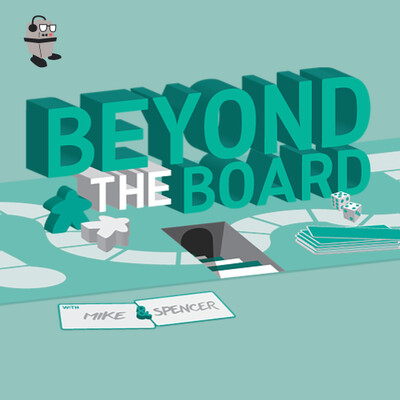 Beyond the Board