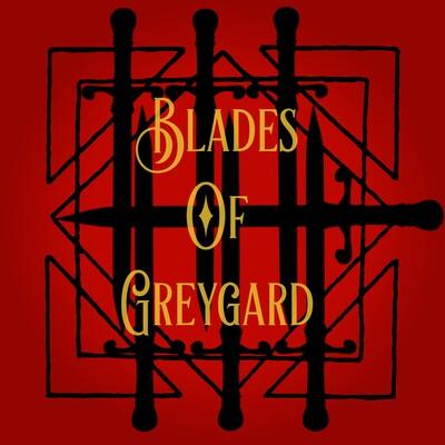 Blades of Greygard