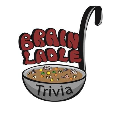Brain Ladle Trivia