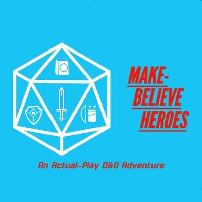 Make-Believe Heroes