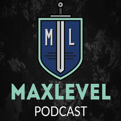 Max Level: A Video Game Podcast