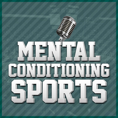 Mental Conditioning Sports