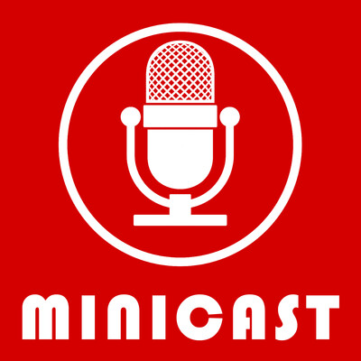 MiniCasts