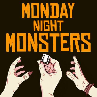 Monday Night Monsters