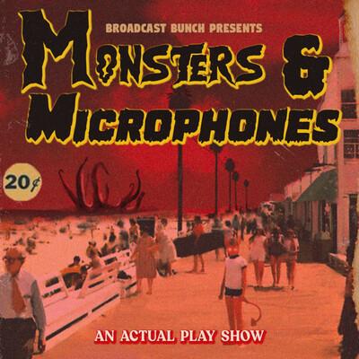 Monsters & Microphones