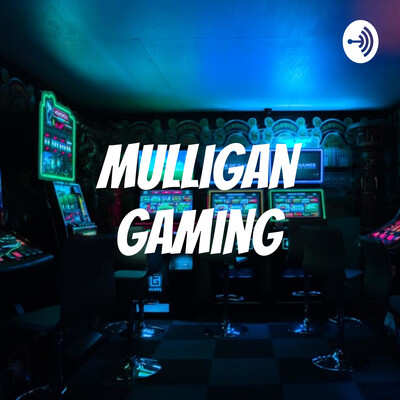 Mulligan Gaming