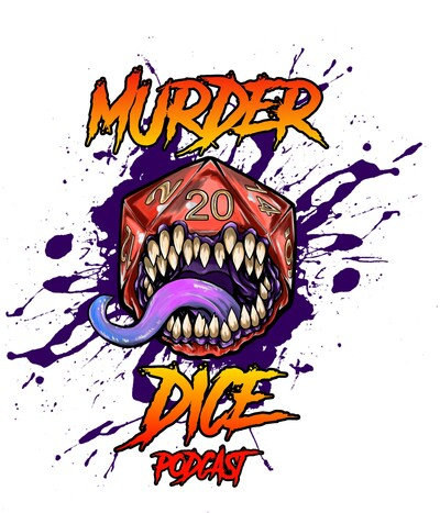 Murder Dice - A 5e Dungeons & Dragons Podcast