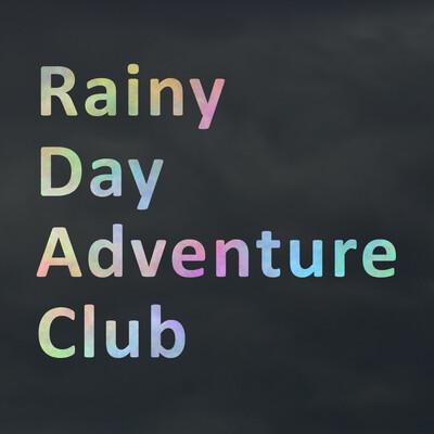 Episodes – Rainy Day Adventure Club