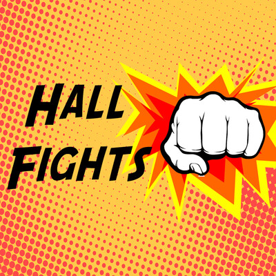 Hall Fights