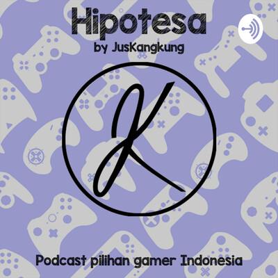 Hipotesa by JusKangkung