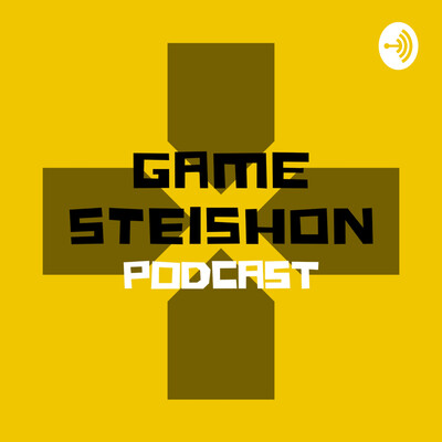 GAME STEISHON PODCAST