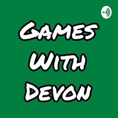 Games With Devon