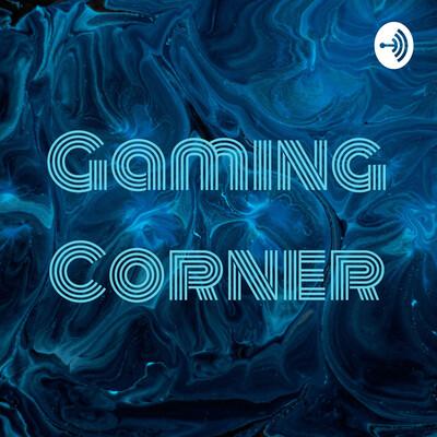 Gaming Corner