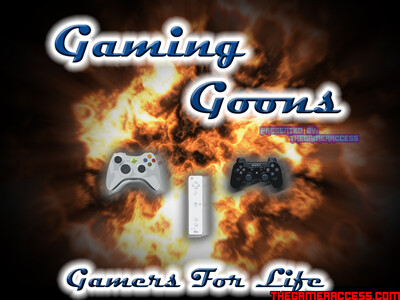 Gaming Goons – The Gamer Access