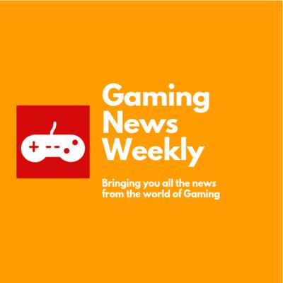 Gaming News Weekly