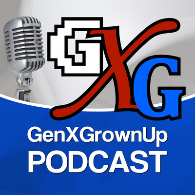 GenXGrownUp Podcast