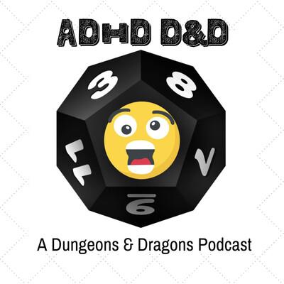 ADHD D&D