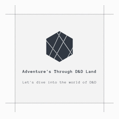 Adventures Through D&D Land