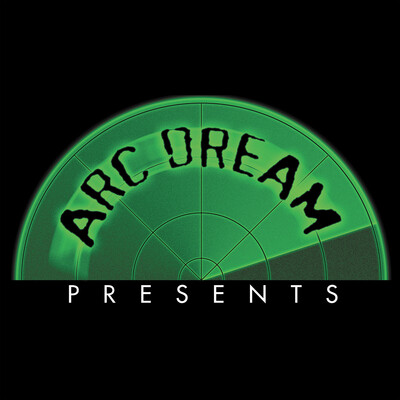 Arc Dream Presents