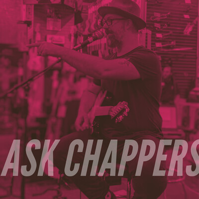Ask Chappers
