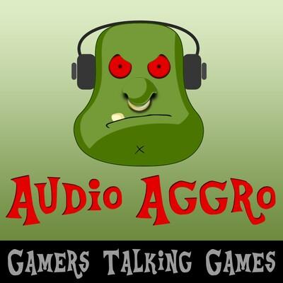 Audio Aggro Podcast