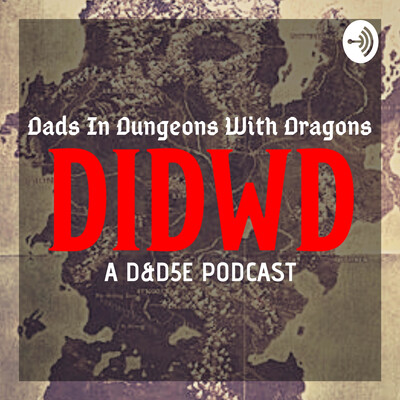 Dads In Dungeons With Dragons