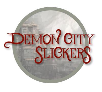 Demon City Slickers