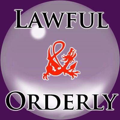 Lawful & Orderly