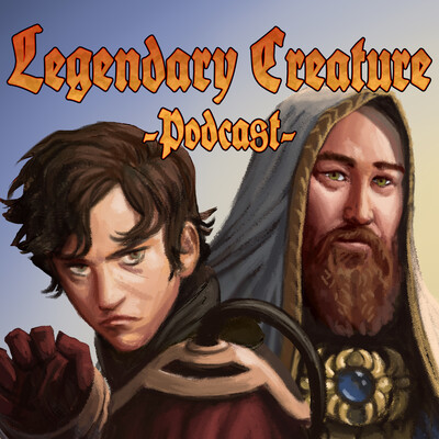 Legendary Creature - Podcast