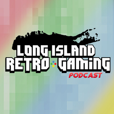 Long Island Retro Gaming Podcast