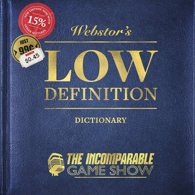Low Definition (from Game Show)