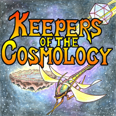 Keepers of the Cosmology