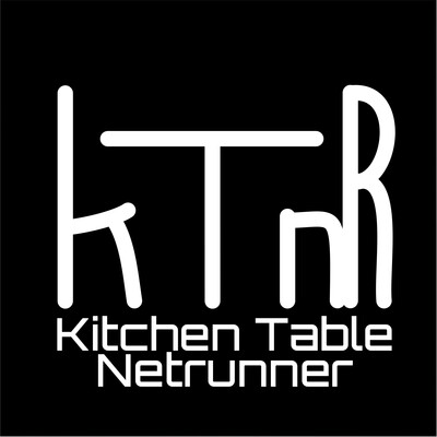 Kitchen Table Netrunner