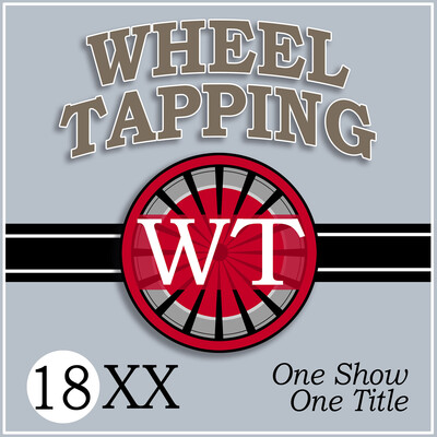 Wheel Tapping - An 18xx Podcast