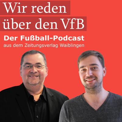 Wir reden über den VfB
