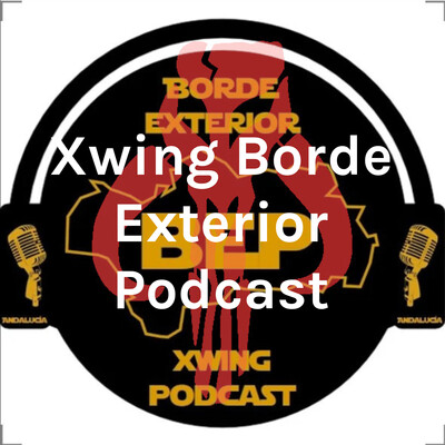 Xwing Borde Exterior Podcast