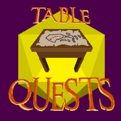 Table Quests