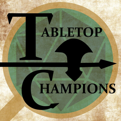 Tabletop Champions - Real Play D&D 5E (DND 5e)