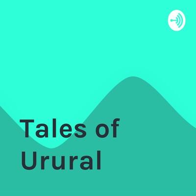 Tales of Urural