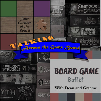 Talking Across the Game Board podcast